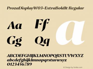 ProzaDisplayW03-ExtraBoldIt Regular Version 2.203 Font Sample