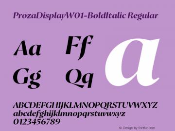 ProzaDisplayW01-BoldItalic Regular Version 2.203 Font Sample