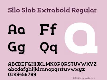 Silo Slab Extrabold Regular Version 1.000;PS 001.001;hotconv 1.0.56图片样张