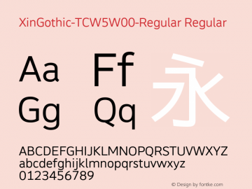 XinGothic-TCW5W00-Regular Regular Version 1.00 Font Sample
