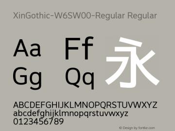 XinGothic-W6SW00-Regular Regular Version 1.00 Font Sample