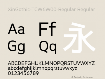 XinGothic-TCW6W00-Regular Regular Version 1.00 Font Sample