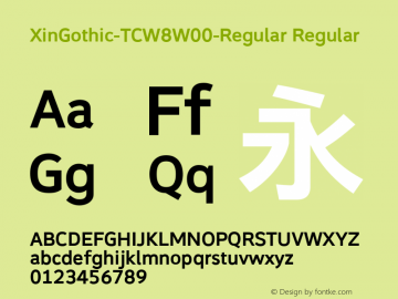XinGothic-TCW8W00-Regular Regular Version 1.00 Font Sample