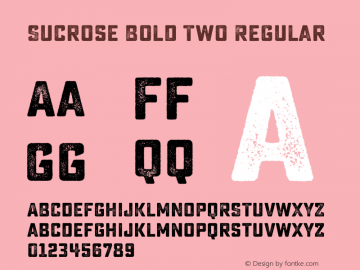 Sucrose Bold Two Regular Version 1.000 Font Sample