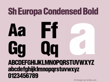 Sh Europa Condensed Bold Version 001.001 Font Sample