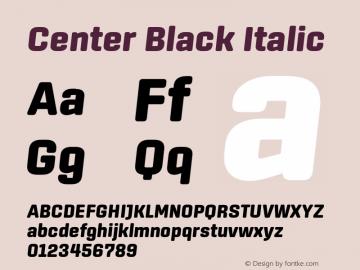 Center Black Italic Version 1.1 Font Sample