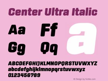 Center Ultra Italic Version 1.1 Font Sample