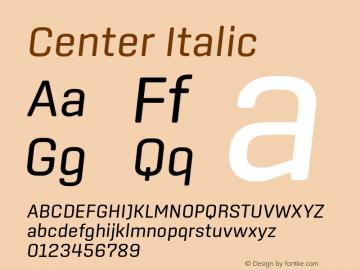 Center Italic Version 1.1 Font Sample