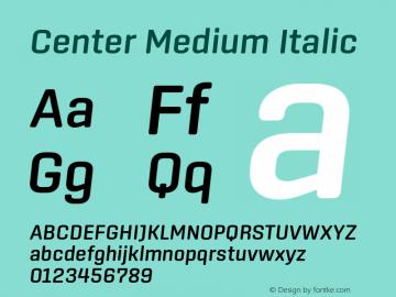 Center Medium Italic Version 1.1 Font Sample