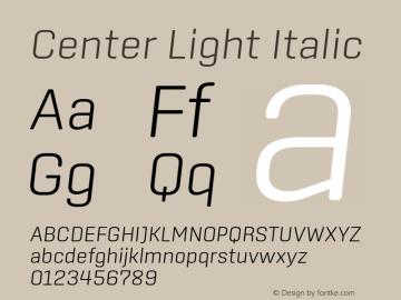 Center Light Italic Version 1.1 Font Sample