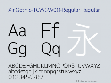 XinGothic-TCW3W00-Regular Regular Version 1.00 Font Sample