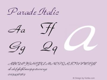 Parade Italic Altsys Fontographer 4.1 1/9/95 Font Sample