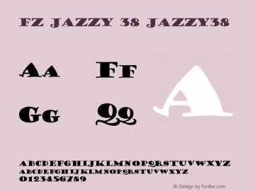 FZ JAZZY 38 JAZZY38 Version 1.000 Font Sample