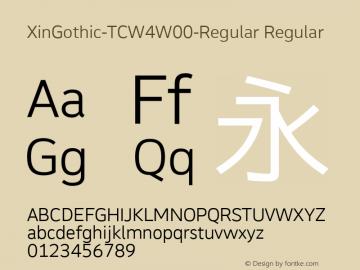 XinGothic-TCW4W00-Regular Regular Version 1.00 Font Sample