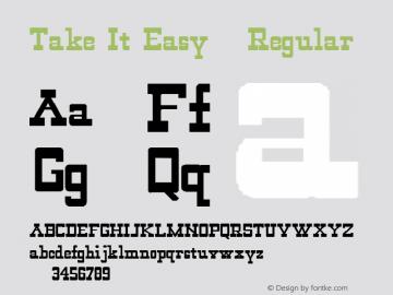 Take It Easy 2 Regular 1.0 Mon May 01 11:27:04 1995 Font Sample