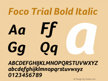 Foco Trial Bold Italic Version 1.101 Font Sample