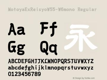 MotoyaExReisyoW55-W6mono Regular Version 1.00 Font Sample