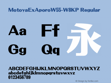 MotoyaExAporoW55-W8KP Regular Version 4.00 Font Sample