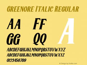 Greenore Italic Regular 1.000 Font Sample