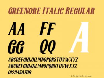 Greenore Italic Regular Version 1.000 Font Sample