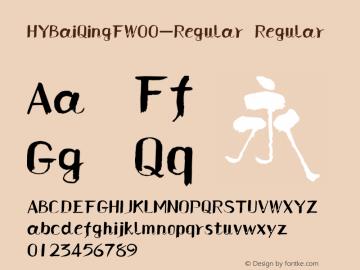 HYBaiQingFW00-Regular Regular Version 3.53 Font Sample