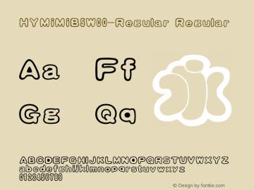 HYMiMiB5W00-Regular Regular Version 3.53 Font Sample