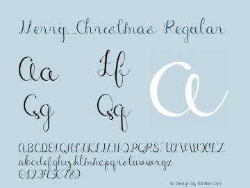 Merry_Christmas Regular Version 1.001;PS 001.001;hotconv 1.0.70;makeotf.lib2.5.58329 Font Sample