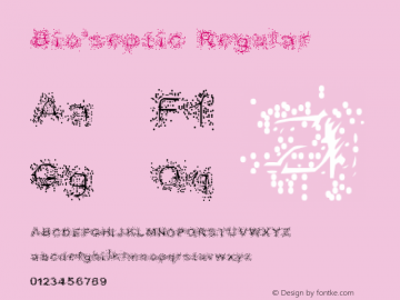 Bio-septic Regular 1999; 1.0, Made with ScanFont Font Sample