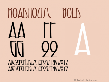Roadhouse 4 Bold 1.0 Tue May 02 07:56:53 1995 Font Sample