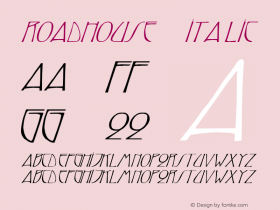 Roadhouse 5 Italic 1.0 Tue May 02 07:59:46 1995 Font Sample