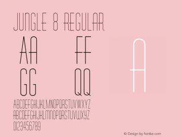 Jungle 8 Regular Converted from C:\TEMP2\RHYOL___.TF1 by ALLTYPE Font Sample