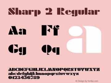 Sharp 2 Regular 1.0 Tue May 02 09:45:09 1995 Font Sample