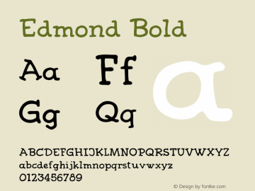 Edmond Bold Version 1.000;PS 001.000;hotconv 1.0.70;makeotf.lib2.5.58329 Font Sample