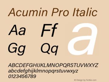 Acumin Pro Italic Version 1.011;PS 1.0;hotconv 1.0.86;makeotf.lib2.5.63406 Font Sample