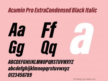 Acumin Pro ExtraCondensed Black Italic Version 1.011;PS 1.0;hotconv 1.0.86;makeotf.lib2.5.63406 Font Sample
