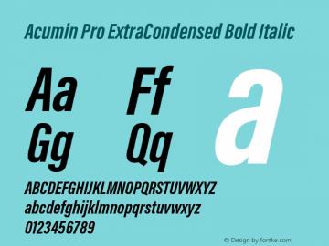 Acumin Pro ExtraCondensed Bold Italic Version 1.011;PS 1.0;hotconv 1.0.86;makeotf.lib2.5.63406 Font Sample