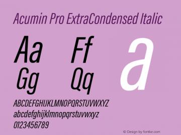 Acumin Pro ExtraCondensed Italic Version 1.011;PS 1.0;hotconv 1.0.86;makeotf.lib2.5.63406 Font Sample