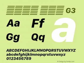 系统字体 粗斜体 G3 Version 2.000 Font Sample