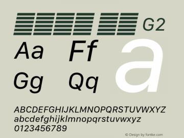系统字体 斜体 G2 Version 2.000 Font Sample