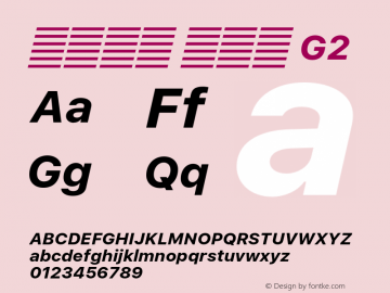 系统字体 粗斜体 G2 Version 2.000 Font Sample