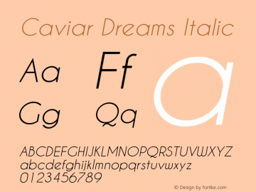 Caviar Dreams Italic Version 4.00 July 10, 2012; ttfautohint (v1.4.1) Font Sample