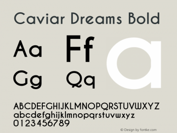 Caviar Dreams Bold Version 4.00 July 10, 2012; ttfautohint (v1.4.1) Font Sample