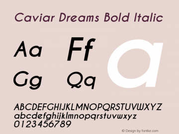 Caviar Dreams Bold Italic Version 4.00 July 10, 2012; ttfautohint (v1.4.1) Font Sample