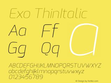 Exo ThinItalic Version 1.00 ; ttfautohint (v1.4.1) Font Sample