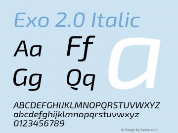 Exo 2.0 Italic Version 1.001;PS 001.001;hotconv 1.0.70;makeotf.lib2.5.58329; ttfautohint (v1.4.1) Font Sample