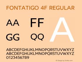 Fontatigo 4F Regular 1.0; ttfautohint (v1.4.1)图片样张
