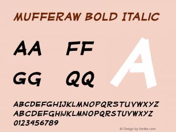 Mufferaw Bold Italic Version 2.201 2004 Font Sample