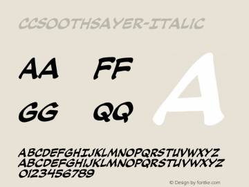 CCSoothsayer-Italic ☞ Version 1.002 2005;com.myfonts.easy.comicraft.soothsayer.italic.wfkit2.version.32Pk图片样张