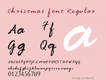 Christmas font Regular Version 1.00 October 28, 2015, initial release Font Sample