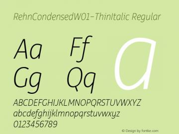 RehnCondensedW01-ThinItalic Regular Version 1.00 Font Sample